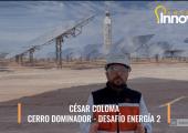 Antofa Innova - César Coloma (Cerro Dominador)